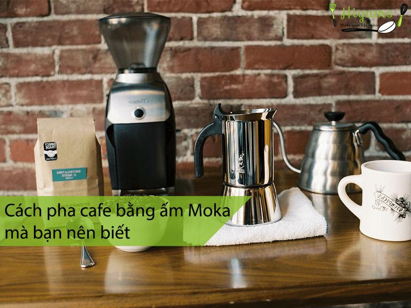 Cách pha cafe bằng ấm Moka mà bạn nên biết