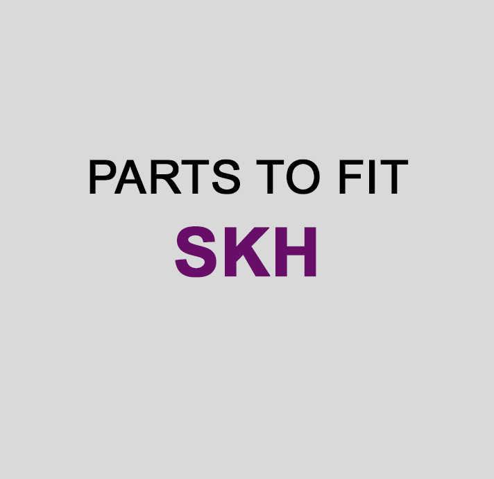 SKH Parts