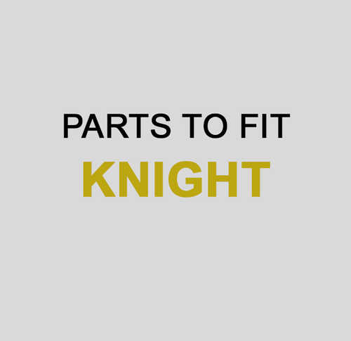 KNIGHT Parts