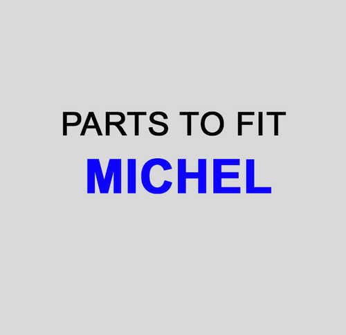 MICHEL Parts