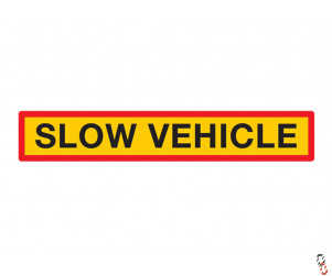 "'Slow Vehicle Sign' - 50"" x 9"""