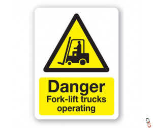 Danger- Forklift Trucks Operating Sign 300x400x3mm PVC