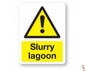 Slurry Lagoon Sign 300x400x3mm PVC