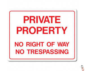 Private Property Sign 300x400x3mm PVC
