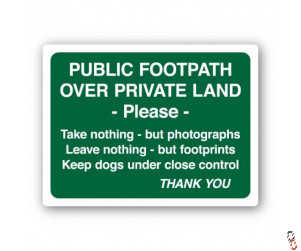 Public Footpath/ Private Land Sign 300x400x3mm PVC