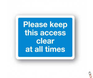 Keep Access Clear Sign 300x400x3mm PVC