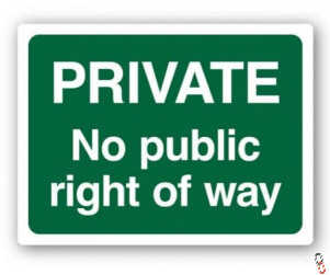 Private - No Public Right of Way Sign, 300x400mm