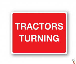 Tractors Turning Sign, 600x450mm