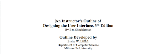 An Instructor's Outline of Designing the User Interface, 3rd Edition
