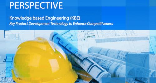 Knowledge Based Engineering (KBE) Key Product Development Technology to Enhance Competitiveness