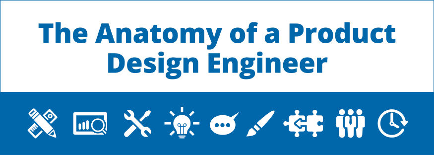 Anatomy Of A Great Product Design Engineer With Infographic Pannam