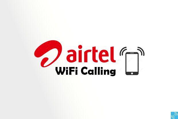 Airtel Wi-Fi Calling