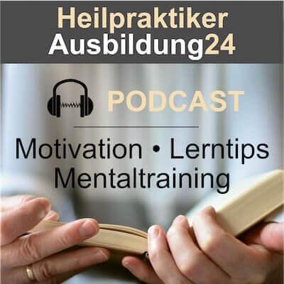 Der Mental-Podcast für die Ausbildung zum Heilpraktiker