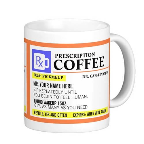 Funny Prescription Mug Right