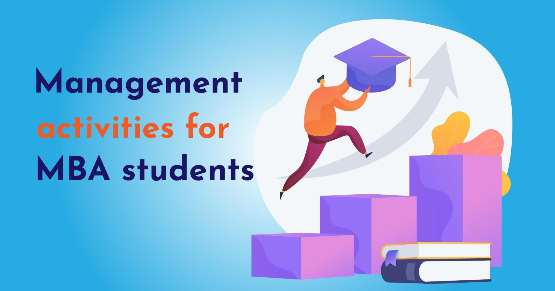 No logo Blog Cover .png 16 EduAims Top Management Activities for MBA students