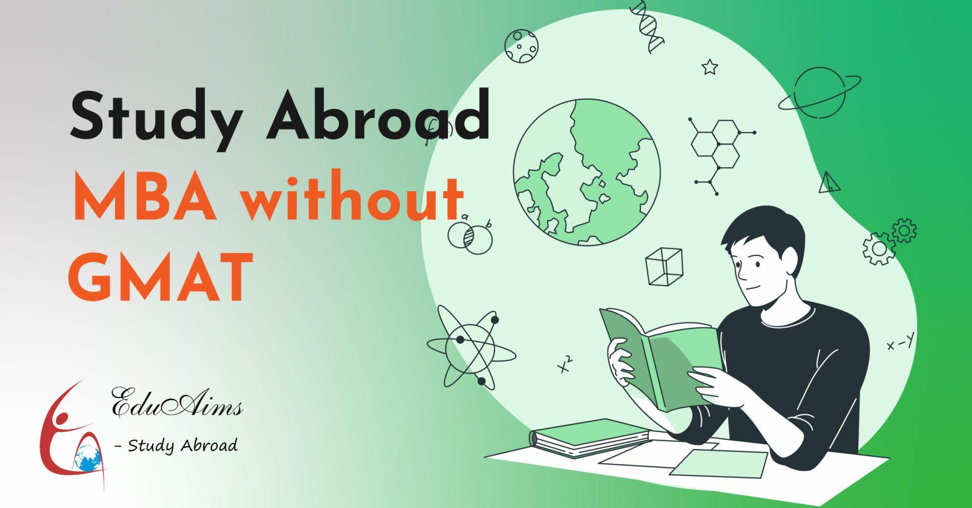 Study Abroad MBA without GMAT