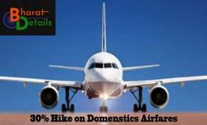 Upto 30% Hike in Domestic-Airfares