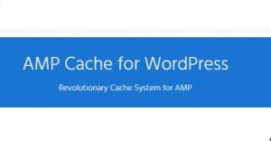 Download AMP Cache for WordPress