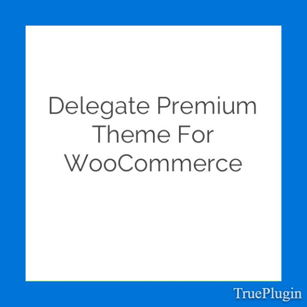Download Delegate Premium Theme for WooCommerce