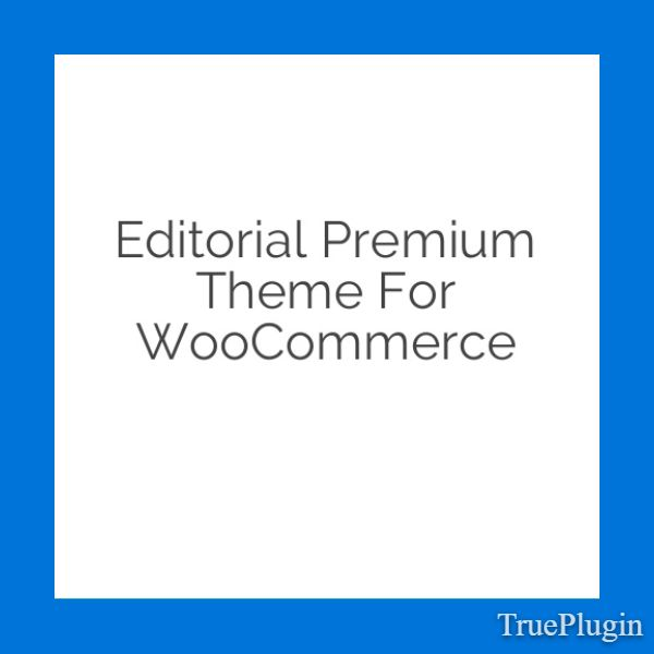 Download Editorial Premium Theme for WooCommerce