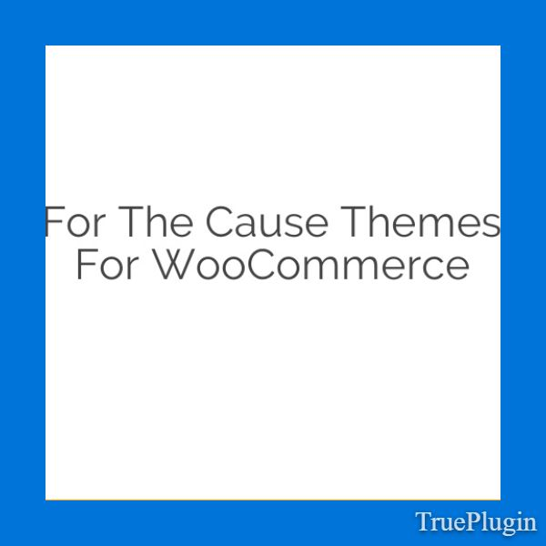 Download For The Cause Themes for WooCommerce