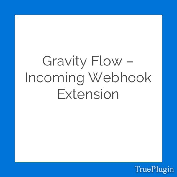 Download Gravity Flow Incoming Webhook Extension