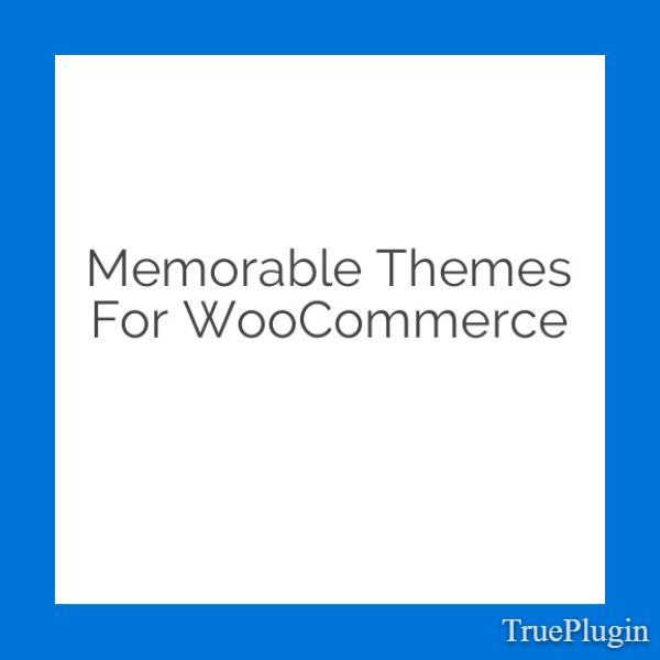 Download Memorable Themes for WooCommerce