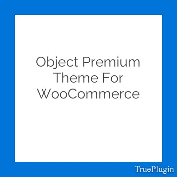 Download Object Premium Theme for WooCommerce