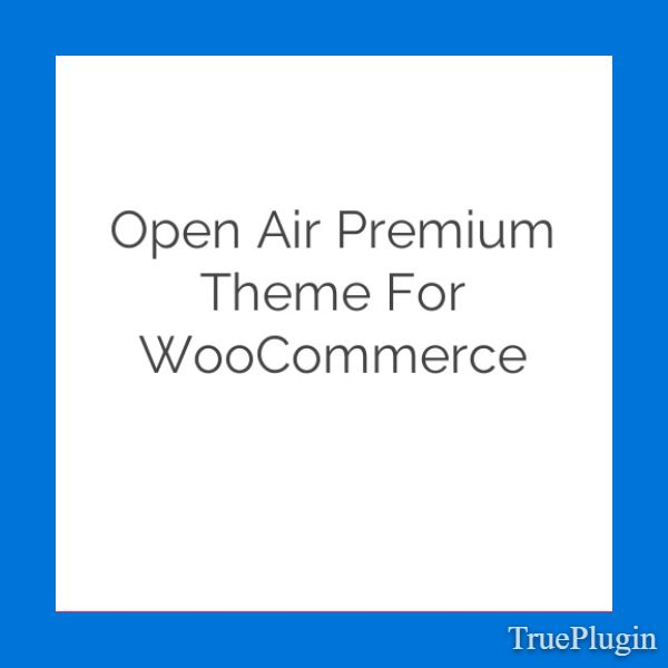 Download Open Air Premium Theme for WooCommerce