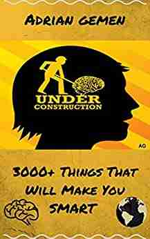 3000+ Things That Will Make You Smart