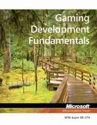 98-374 Gaming Development Fundamentals