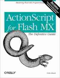 ActionScript for Flash MX: The Definitive Guide, 2nd Edition
