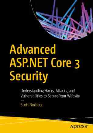 Advanced ASP.NET Core 3 Security
