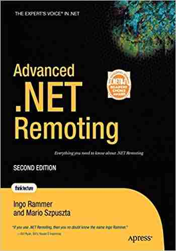 Advanced .NET Remoting, 2nd Edition