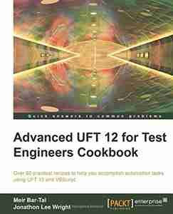 Advanced QTP 11.5 for Test Engineers Cookbook