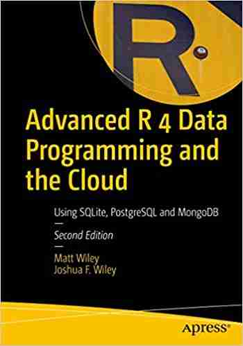 Advanced R 4 Data Programming and the Cloud,  2nd Edition