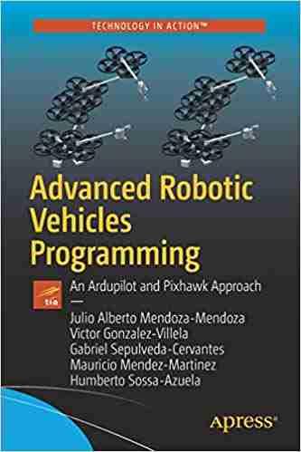 Advanced Robotic Vehicles Programming