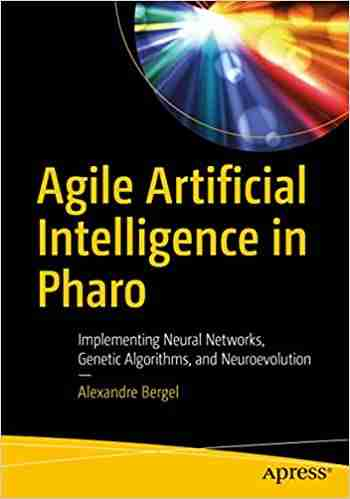 Agile Artificial Intelligence in Pharo