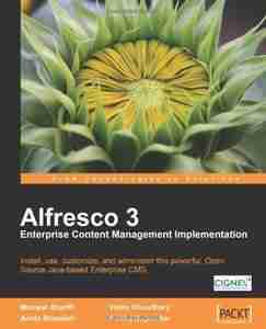 Alfresco 3 Enterprise Content Management Implementation, 2nd Edition
