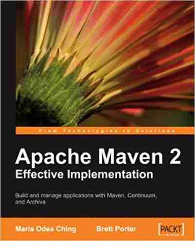 Apache Maven 2 Effective Implementation