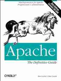 Apache: The Definitive Guide, 2nd Edition