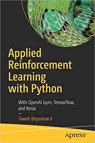Applied Reinforcement Learning with Python