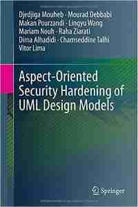 Aspect-Oriented Security Hardening of UML Design Models