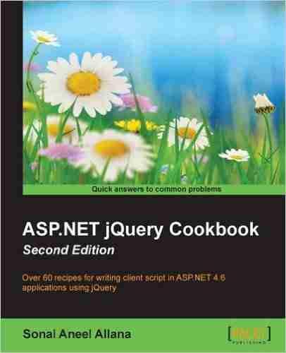 ASP.NET jQuery Cookbook, Second Edition