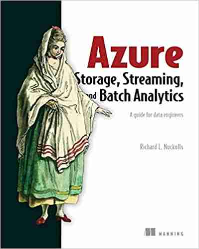 Azure Storage, Streaming, and Batch Analytics