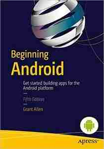 Beginning Android, 5th Edition