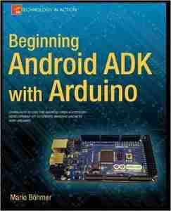 Beginning Android ADK with Arduino