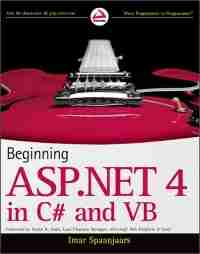 Beginning ASP.NET 4 in C# and VB