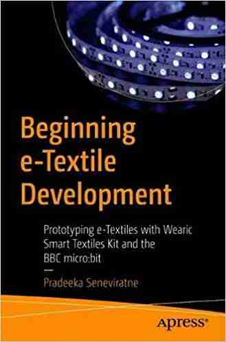 Beginning e-Textile Development