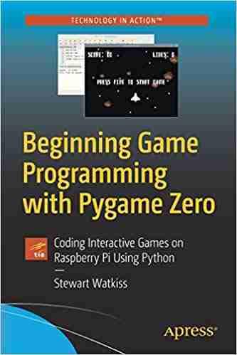 Beginning Game Programming with Pygame Zero